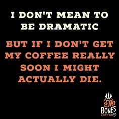I'm trying to stay calm. #coffee #saltedcaramel bonescoffee.com  Enter our weekly coffee giveaway! Every Friday we'll be giving away 5 4oz bags of coffee and a t-shirt. Enter here: https://goo.gl/xHOUMW