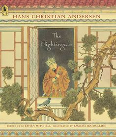 "The Nightingale, by Hans Christian Andersen, retold by Stephen Mitchell. ""This exquisitely designed and illustrated retelling is a lush interpretation   of Andersen's tale."" — THE HORN BOOK. PB 9780763624064 Ages 6-9, GRL S"