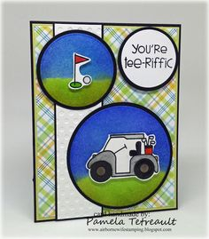 """airbornewife's stamping spot: Day 16 continued. """"YOU'RE TEE-RIFIC"""" Golf card using Paper Smooches stamps"""
