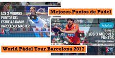 MEJORES Puntos World Pádel Tour Barcelona 2017 #padel http://blgs.co/lwM8a7