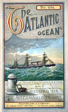 (via Vintage poster. December 1884 cover of The Atlantic Ocean magazine, a monthly recording of steamship travel in the Atlantic Vintage Labels, Vintage Travel Posters, Vintage Ads, Vintage Style, Poster Ads, Advertising Poster, Nautical Art, Art Graphique, Cool Posters