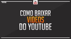 Tutorial: Como baixar vídeos do youtube sem programas.[PC]