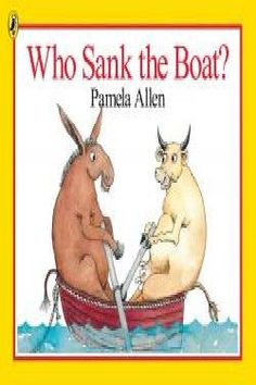 Booktopia has Who Sank the Boat? by Pamela Allen. Buy a discounted Board Book of Who Sank the Boat? Best Children Books, Childrens Books, Boating Pictures, Best Educational Toys, Pushes And Pulls, Pbs Kids, Australian Curriculum, Paperback Books, Teaching Resources
