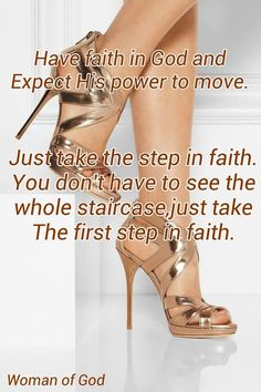 Have faith in god and expect His power to move. Just take the step in faith. You don't have to see the whole staircase, just take the first step in faith Virtuous Woman, Godly Woman, Walk By Faith, Faith In God, Christian Women, Christian Quotes, My Prayer, Prayer Quotes, Wise Quotes