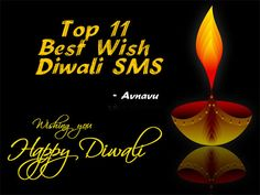 Top 11 Best Wish Diwali SMS Quotes for Dipawali festival greeting to friends and family