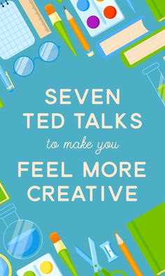 On the Creative Market Blog - 7 TED Talks That\'ll Make You Feel More Creative