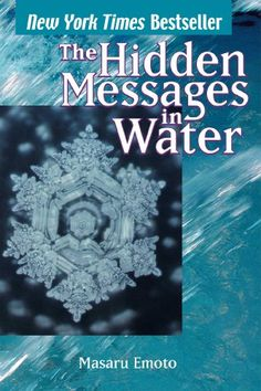 The Hidden Messages in Water by Masaru Emoto,http://www.amazon.com/dp/0743289803/ref=cm_sw_r_pi_dp_r86ltb1037QTDK09