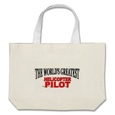 The Worlds Greatest Helicopter Pilot Bag