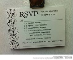 "Pet peeve of not RSVP-ing. ""Proper wedding invitation."""