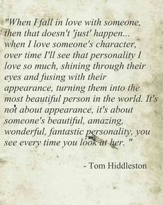 world, just crying over the perfection that is Tom Hiddleston.sorry world, just crying over the perfection that is Tom Hiddleston. Great Quotes, Quotes To Live By, Me Quotes, Inspirational Quotes, Tom Hiddleston Quotes, Tom Hiddleston Loki, Falling In Love With Him, My Love, I Love Someone