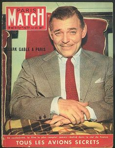 "Clark Gable on the cover of ""Paris Match"" magazine, France. Old Hollywood Movies, Hollywood Stars, Classic Hollywood, Clark Gable, I Movie, Movie Stars, I Still Love Him, Paris Match, Movie Magazine"
