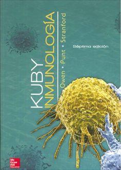 Kuby inmunología / Judith A. Owen, Jenni Punt, Sharon A. Stranford ; con la colaboración de Patricia P. Jones ; traducción Bernardo Rivera Muñoz. 7ª ed. 2014