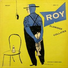 Roy Eldridge Collates album cover by David Stone Martin, trumpet