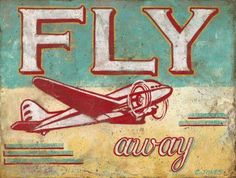 $19.99 Fly Away Metal Sign, Airplane, Den Decor, Children's Room Decor, Vintage Decor OMSC http://www.amazon.com/dp/B00TYX4OXI/ref=cm_sw_r_pi_dp_T7bVvb1TMY2TS