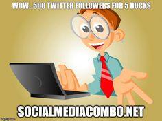 Get 500 Twitter followers for 5 bucks