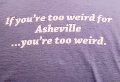 asheville. true.