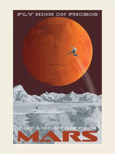 Fly high on Phobos, just a short hop from Mars. Arte Sci Fi, Sci Fi Art, Space Tourism, Space Travel, Science Fiction Art, Science Art, Space Illustration, Vintage Space, Vintage Travel Posters