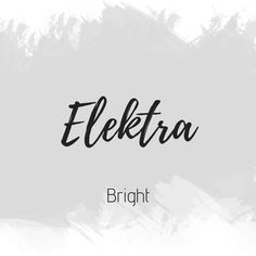 Elektra Baby Name List, Unique Baby Names, Names With Meaning, Character Names, Girl Names, Meant To Be, Bb, Writing, Inspiration
