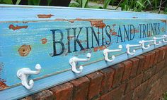 Bikinis and Trunks hook rack. The amazing color layers look like the background of a vintage map. Pool Signs, Beach Signs, Cabana, Beach Pool, Pool Fun, Dream Beach Houses, Lake Cabins, Tropical, Beach Crafts