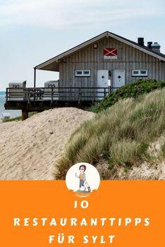 Essen und Trinken gehört auf Sylt einfach dazu. Hier verrate ich meine 10 Lieblings-Restaurants der schönsten Nordsee-Insel Deutschlands