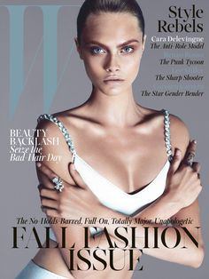Cara Delevingne Lands W Magazine's September 2013 Cover. Also, flawless.