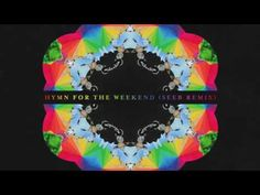 Coldplay - Hymn For The Weekend (Seeb remix) - YouTube