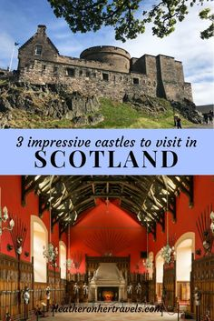 3 impressive castles to visit in Scotland