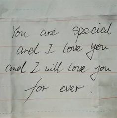 you are special and I love you and I will love you forever Painted Letters, Love Letters, Pretty Words, Beautiful Words, My Soulmate, Love You, My Love, Lettering, Love Notes