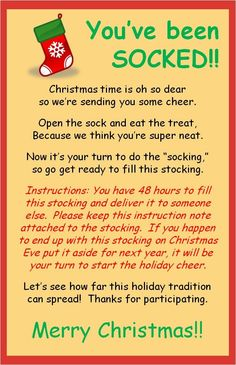 You've Been SOCKED! (filling a stocking with Christmas treats and leaving it at someone specials doorstep…hoping it continues) Great idea for some office holiday cheer =) stuff and leave on co-workers desks Primitive Christmas, Merry Christmas, Christmas Games, Christmas Activities, Christmas Goodies, Christmas Treats, Christmas Projects, Christmas Traditions, Winter Christmas