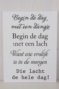 Begin de dag met een dansje! Words Quotes, Qoutes, Sayings, Lifetime Quotes, Dutch Quotes, Perfection Quotes, Good Advice, Morning Quotes, Cool Words