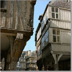 Interesting construction. Medieval Houses in Dinan, Bretagne