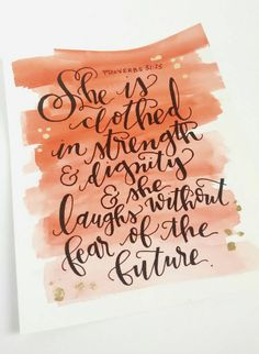 She is clothed in strength and dignity and she laughs without fear at the future. Proverbs 31:25  This unique 8x10 piece depicts one of the beloved Proverbs in the Bible. It is accented by a orange and pink hue of watercolor background and shining accents of gold leaf foil scattered throughout. Hang this piece on your wall to remind yourself of the hope and strength that lies within and bring encouragement into your life! ITEM DETAILS -One 8x10 piece -140lb watercolor paper -Black permanent…