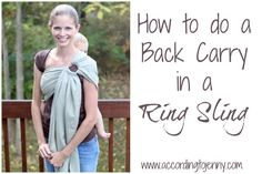 How to do a Back Carry in a Ring Sling [  Comfy Joey Newborn Wool Ring Sling Review]