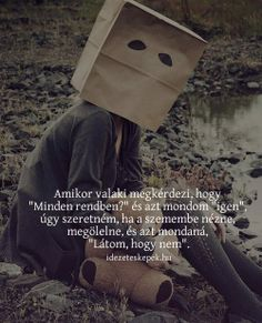 Quotations, Depression, Haha, Romance, Messages, Thoughts, Sadness, My Love, Quotes