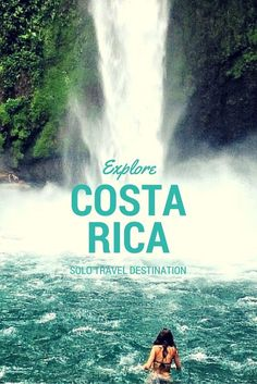 Solo Travel Destination: La Fortuna, Costa Rica