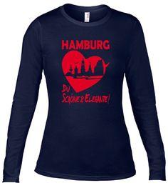 INDIVIDUELLES + SEXY HAMBURG DU SCHÖNE & ELEGANTE COOLES LONGSLEEVE T-SHIRT!