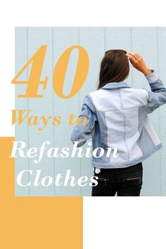 40 creative DIY ways to repurpose and upcycle clothes from your own wardrobe or from secondhand finds from the thrift store. Thrift Store Refashion, Thrift Store Finds, Old Jeans, Repurpose, Diy Clothes, Dress Making, Thrifting, Creative, Projects