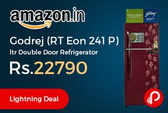 Amazon Lightning Deal Is Offering 20% Off On Godrej (RT Eon 241 P)