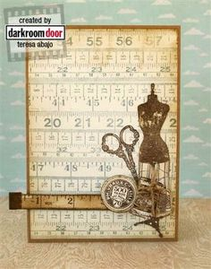 Card by Teresa Abajo using Darkroom Door 'Measuring Tape' Background Stamp Scrapbooking, Scrapbook Paper, Origami Vestidos, Junk Journal, Make Your Own Card, Sewing Cards, Craftwork Cards, Shabby Chic Cards, Mothers Day Cards