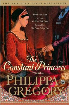 The Constant Princess by Philippa Gregory