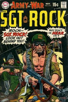 Sgt. Rock - supertitled 'Our Army At War' and marketed under that name for 25 years, we all knew it as Sgt. Rock. That character didn't appear here until over 80 issues into it's publication - but it quickly became the cornerstone of it's 25+ yr successful run. Sgt. Rock was an extraordinarily brave and courageous soldier whose sense of duty and honor came before all else. He understood the costs of war - and that war itself is the real enemy. He eventually received his own comic book…