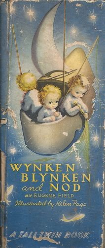 Wynken Blynken and Nod by Eugene Field - Book Cover Illustration by Helen Page Three Children Flying in a Wooden Clog fishing for Stars and with the Moon for a Sail Vintage Book Covers, Vintage Children's Books, Antique Books, Vintage Cards, Little Golden Books, Baby Kind, Children's Literature, Children's Book Illustration, Book Illustrations