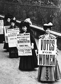 We have the right to vote now, which doesn't feel like a big deal but tell that to these women who fought tooth and nail for freedom.