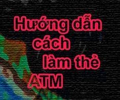 Thủ tục, cách làm mở thẻ ATM ngân hàng ra sao? Làm thẻ ATM có dễ dàng hay không, cần phải có những giấy tờ để làm thẻ ATM? Hãy để ngôi nhà kiến thức giúp bạn giải đáp thắc mắc này nhé. Drink Sleeves