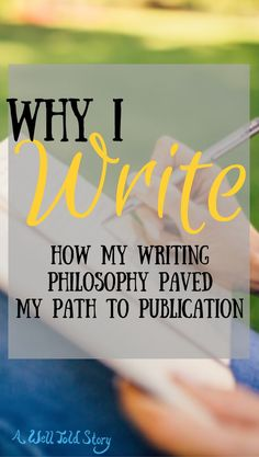 How I developed a writing philosophy that helped me get published.