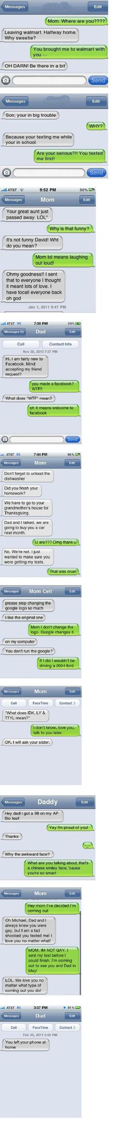 Funny Parents Text Messages-there are a few semi-inappropriate ones, but the others make are so funny.