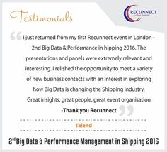 Great Insights, Great People, Great #Event Orginasation - Thank you RecunnectLtd - Talend (#Bigdata #Testimonial) Read what our Speaker and attendees' think about #RecunnectLtd's 2nd Big Data and Performance Management in Shipping 2016? Read Full Testimonials here - http://www.recunnect.com/events/past-events/2nd-big-data-in-shipping-2016/testimonials/
