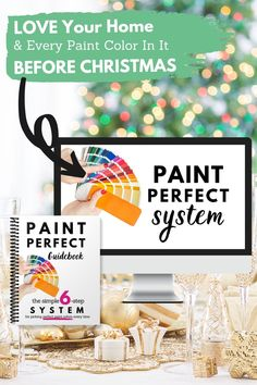 Want to LOVE your home this holiday season?   Even in your comfiest Christmas pjs and fuzzy socks, it's hard to love your home when you hate the paint   In < 1 hour, Paint Perfect teaches you a simple, 6-step method for choosing beautiful shades of paint…Every. Single. Time.  It's on sale for half the cost of one gallon of paint! So get ready for the holidays w/ beautiful paint now,