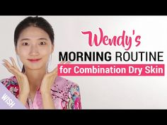 Morning Skincare Routine for Combination Skin