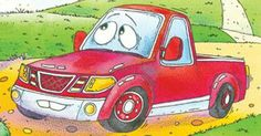 """""""Keep-on-trucking!""""says The Little Lost Truck. From:  """"The Little Lost Truck"""""""